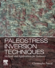 Paleostress Inversion Techniques : Methods and Applications for Tectonics - Book