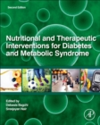 Nutritional and Therapeutic Interventions for Diabetes and Metabolic Syndrome - Book