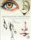 Multisensory Perception : From Laboratory to Clinic - Book
