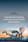Cost-Benefit Analysis of Environmental Health Interventions - Book