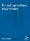 Piston Engine-Based Power Plants - eBook