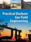 Practical Onshore Gas Field Engineering - eBook