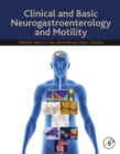 Clinical and Basic Neurogastroenterology and Motility - eBook