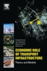 Economic Role of Transport Infrastructure : Theory and Models - Book