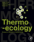 Thermo-ecology : Exergy as a Measure of Sustainability - eBook