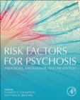Risk Factors for Psychosis : Paradigms, Mechanisms, and Prevention - Book