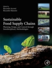 Sustainable Food Supply Chains : Planning, Design, and Control through Interdisciplinary Methodologies - Book