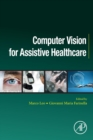 Computer Vision for Assistive Healthcare - Book