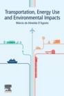 Transportation, Energy Use and Environmental Impacts - Book