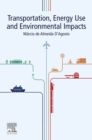 Transportation, Energy Use and Environmental Impacts - eBook