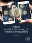 Fintech and the Remaking of Financial Institutions - eBook