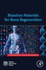 Bioactive Materials for Bone Regeneration - Book