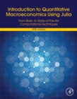 Introduction to Quantitative Macroeconomics Using Julia : From Basic to State-of-the-Art Computational Techniques - eBook