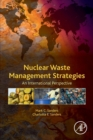 Nuclear Waste Management Strategies : An International Perspective - Book