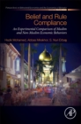 Belief and Rule Compliance : An Experimental Comparison of Muslim and Non-Muslim Economic Behavior - eBook