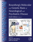 Rosenberg's Molecular and Genetic Basis of Neurological and Psychiatric Disease : Volume 2 - Book
