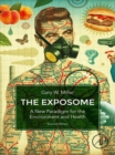 The Exposome : A New Paradigm for the Environment and Health - eBook