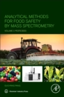 Analytical Methods for Food Safety by Mass Spectrometry : Volume I Pesticides - Book