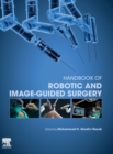 Handbook of Robotic and Image-Guided Surgery - Book