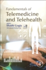 Fundamentals of Telemedicine and Telehealth - Book
