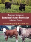Management Strategies for Sustainable Cattle Production in Southern Pastures - eBook