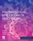 Pharmaceutical Applications of Dendrimers - Book