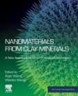 Nanomaterials from Clay Minerals : A New Approach to Green Functional Materials - Book