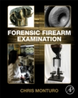 Forensic Firearm Examination - Book