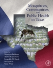 Mosquitoes, Communities, and Public Health in Texas - eBook