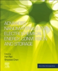Advanced Nanomaterials for Electrochemical-Based Energy Conversion and Storage - Book