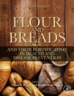 Flour and Breads and Their Fortification in Health and Disease Prevention - eBook