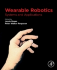 Wearable Robotics : Systems and Applications - Book