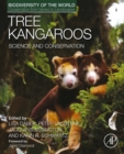 Tree Kangaroos : Science and Conservation - eBook