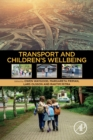 Transportation and Children's Well-Being - Book