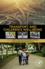 Transport and Children's Wellbeing - eBook