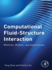 Computational Fluid-Structure Interaction : Methods, Models, and Applications - eBook