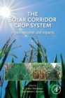 The Solar Corridor Crop System : Implementation and Impacts - Book