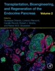 Transplantation, Bioengineering, and Regeneration of the Endocrine Pancreas : Volume 2 - Book