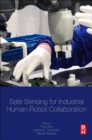 Safe Sensing for Industrial Human-Robot Collaboration - Book