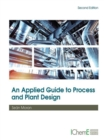 An Applied Guide to Process and Plant Design - eBook