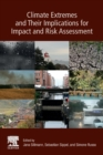 Climate Extremes and Their Implications for Impact and Risk Assessment - Book