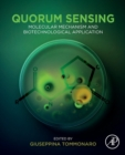 Quorum Sensing : Molecular Mechanism and Biotechnological Application - Book