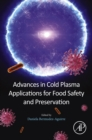Advances in Cold Plasma Applications for Food Safety and Preservation - eBook