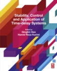 Stability, Control and Application of Time-Delay Systems - eBook