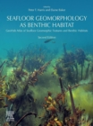 Seafloor Geomorphology as Benthic Habitat : GeoHab Atlas of Seafloor Geomorphic Features and Benthic Habitats - eBook