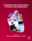 Cardiovascular Implications of Stress and Depression - Book