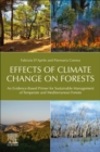 Effects of Climate Change on Forests : An Evidence-Based Primer for Sustainable Management of Temperate and Mediterranean Forests - Book
