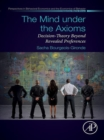 The Mind under the Axioms : Decision-Theory Beyond Revealed Preferences - eBook