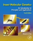 Insect Molecular Genetics : An Introduction to Principles and Applications - eBook