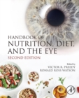 Handbook of Nutrition, Diet, and the Eye - eBook